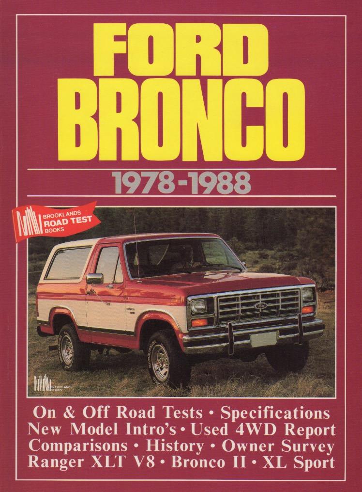 Buchempfehlung für Freunde des Ford Bronco: Hier sind Testberichte, Artikel und Hintergrundinfos aus den Jahren 1978-1988 zusammengetragen worden.